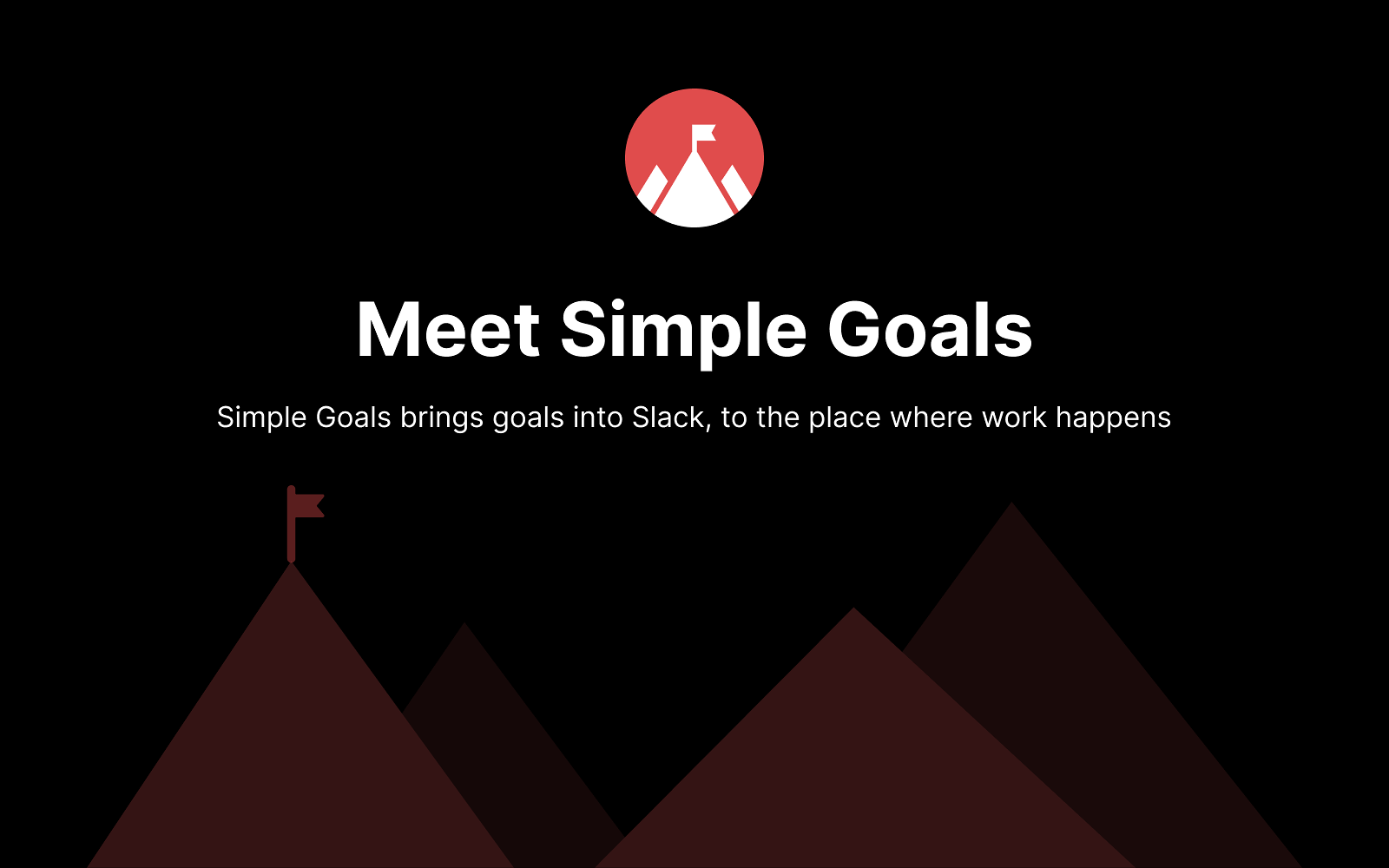 Introducing: Simple Goals